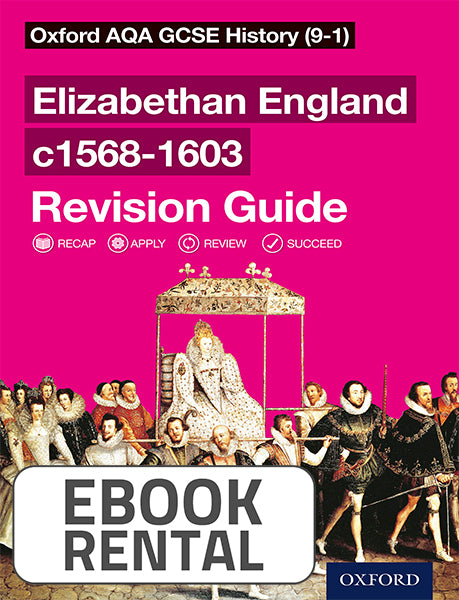 Oxford AQA GCSE History - Elizabethan England c1568-1603 Revision Guide