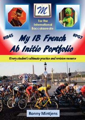 My IB French Ab Initio Portfolio, 1st Ed. <br> <small><small>by Ronny Mintjens</small></small>