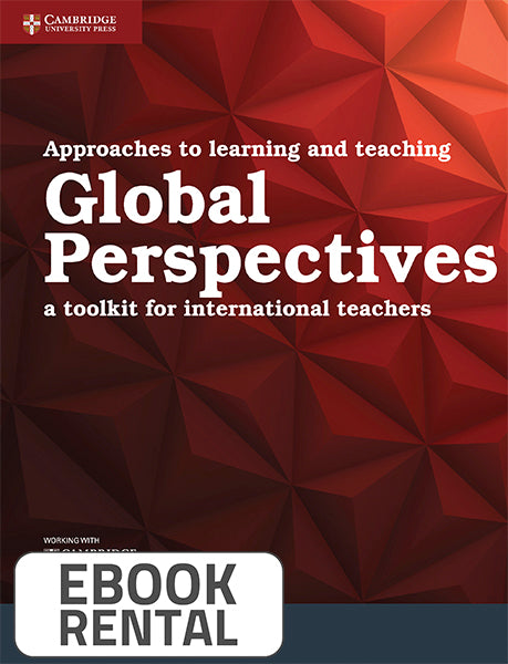 Approaches to learning and teaching Global Perspectives. A toolkit for international teachers