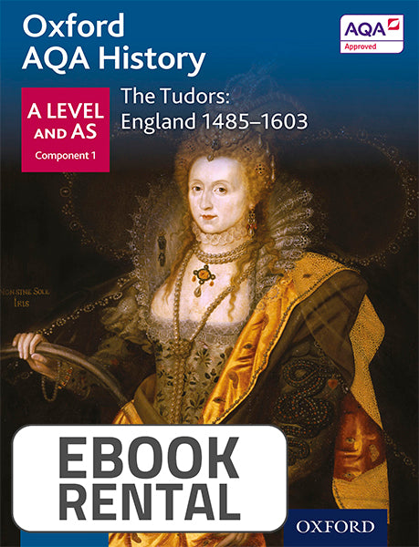 Oxford AQA History for A Level and AS - The Tudors: England 1485-1603