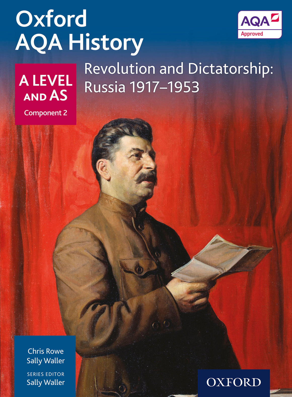 Oxford AQA History for A Level: Revolution and Dictatorship: Russia 1917-1953