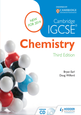 Chemistry for Cambridge IGCSE, 3rd Ed. <br> <small><small>by Bryan Earl, Doug Wilford</small></small>
