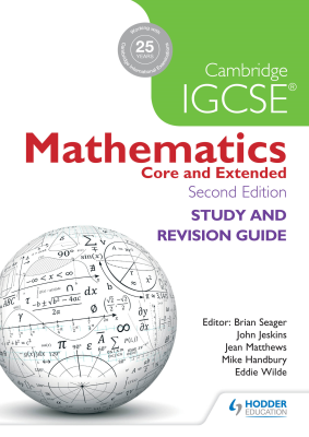 Mathematics Study and Revision Guide for Core and Extended Cambridge IGCSE, 2nd Ed. <br> <small><small>by Brian Seager, John Jeskins, Jean Matthews, Mike Handbury, Eddie Wilde</small></small>