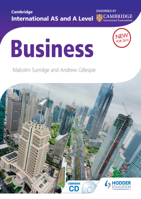 Business for Cambridge International AS and A Level, 1st Ed. <br> <small><small>by Malcom Surridge, Andrew Gillespie</small></small>