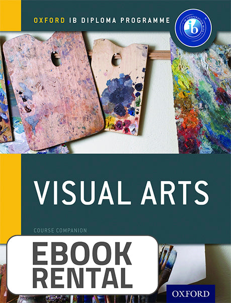 Oxford IB Diploma Programme: Visual Arts Course Companion