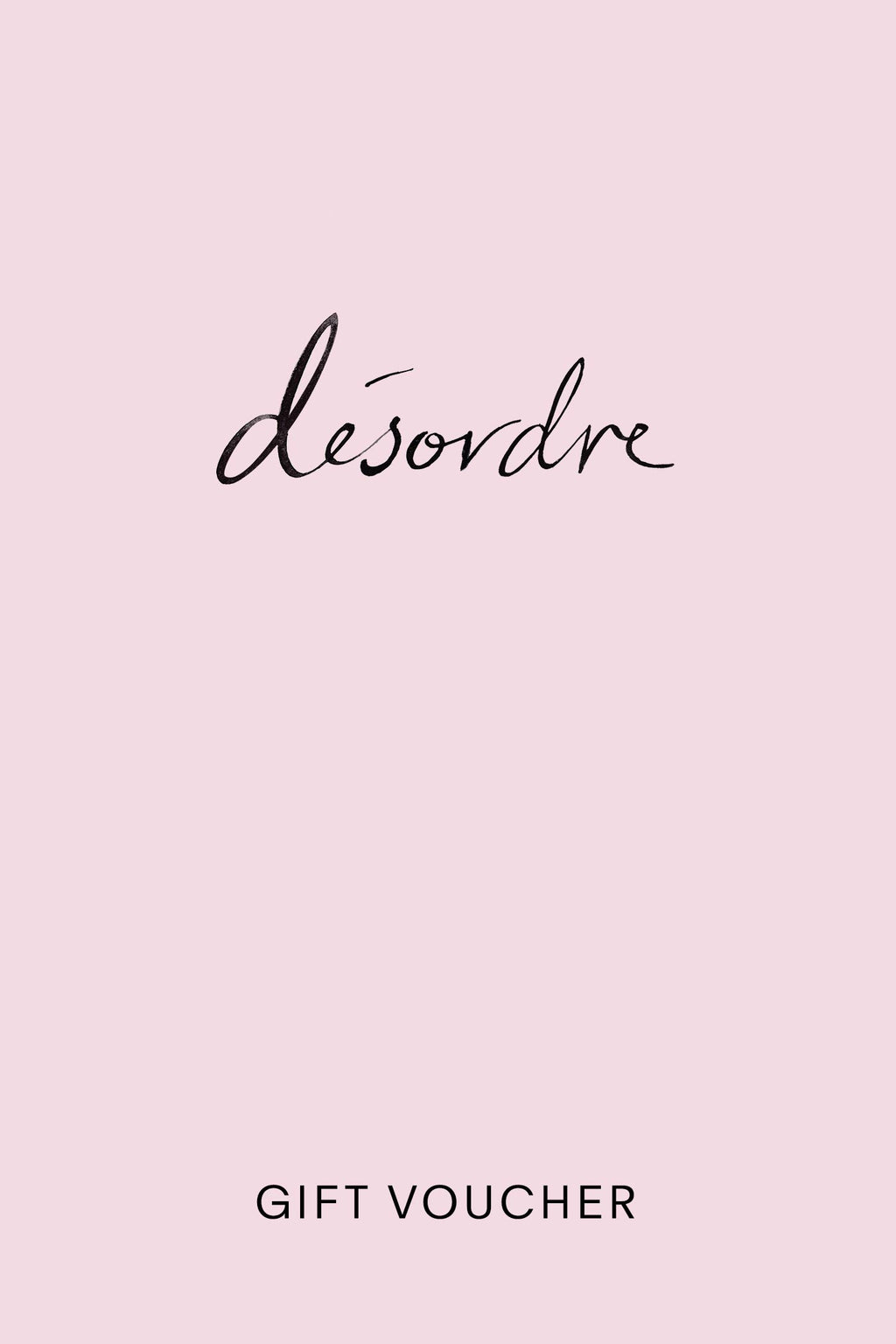 Gift Voucher, Gift Card, Present from Desordre Désordre Boutique, for the girl that has everything