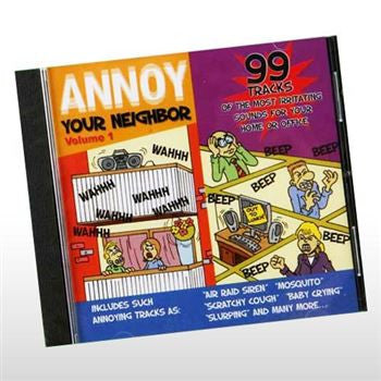 ANNOY YOUR NEIGHBORS CD