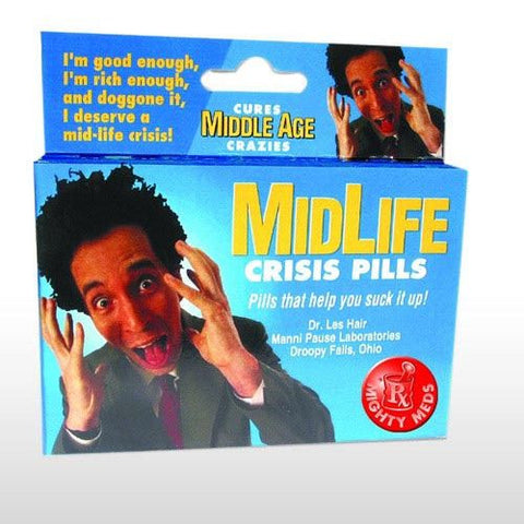 MIDLIFE CRISIS MIGHTY MEDS JOKE PILLS