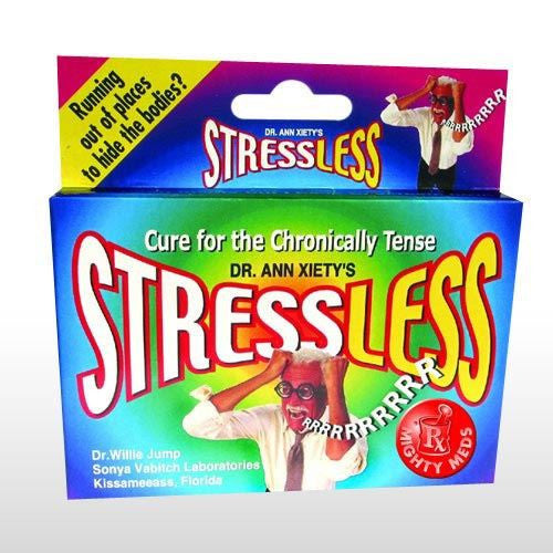 DR. ANN XIETY'S STRESS LESS MIGHTY MEDS JOKE PILLS