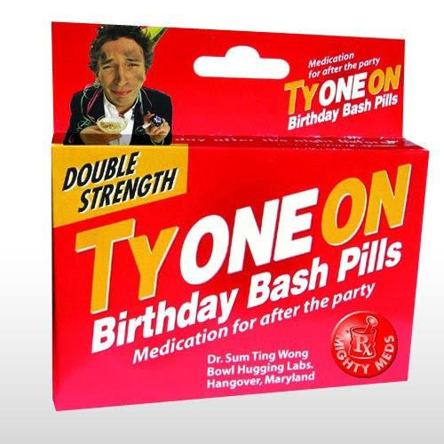 TYONEON BIRTHDAY BASH MIGHTY MEDS JOKE PILLS