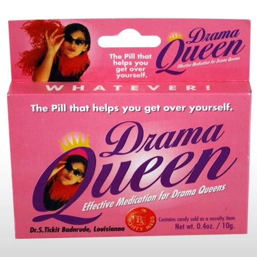 DRAMA QUEEN MIGHTY MEDS JOKE PILLS