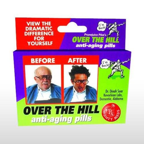 OVER THE HILL ANTI-AGING MIGHTY MEDS JOKE PILLS