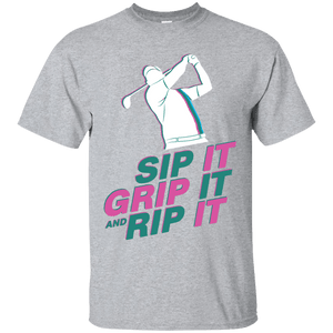 Sip It Grip And Rip It
