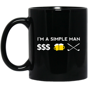 I'm a Simple Man 11 oz. Black Mug