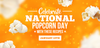 Tasty Gourmet Popcorn Recipes to Help You Celebrate National Popcorn Day