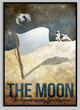Load image into Gallery viewer, the-moon-our-home-away-from-home-poster