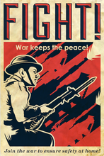 Load image into Gallery viewer, fight-war-keeps-the-peace-poster