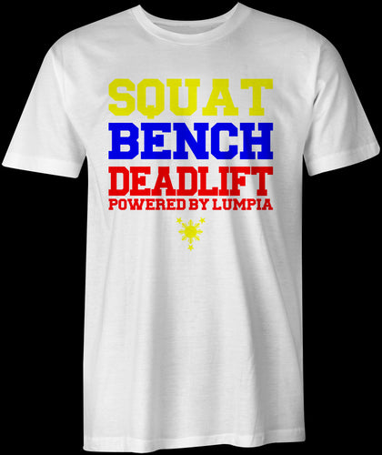 Squat, Bench, Deadlift - Powered by Lumpia