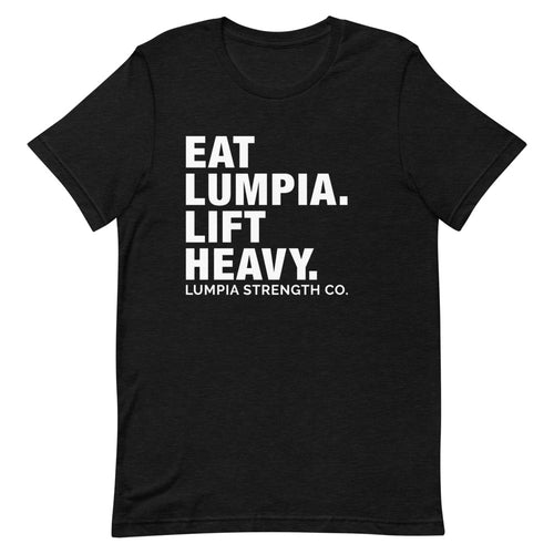 EAT LUMPIA LIFT HEAVY