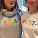 Rainbow Year of Birth Sweatshirt or Hoodie