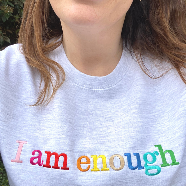 I am Enough Embroidered Letters Ash Grey Sweatshirt