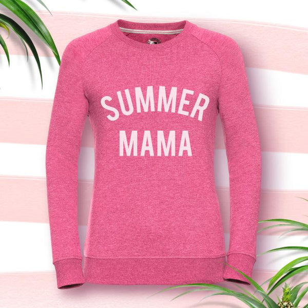 'Summer Mama' Slogan Sweatshirt in Choice of Colours!