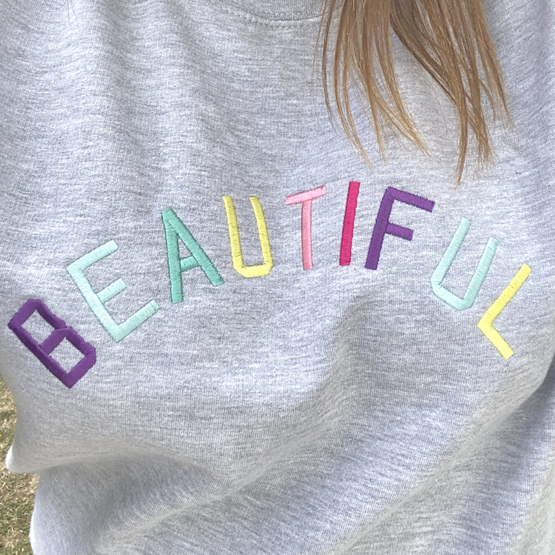 'Beautiful' Embroidered Grey sweatshirt