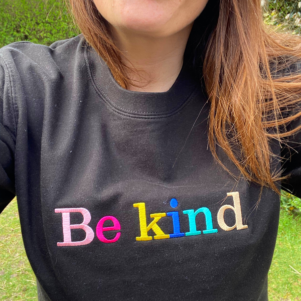 Be Kind Embroidered Letters Black Sweatshirt