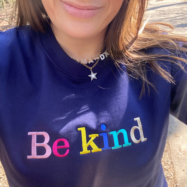 Be Kind Embroidered Letters Navy Sweatshirt