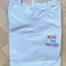 Adult We Are in This Together T-Shirt  Sage Grey