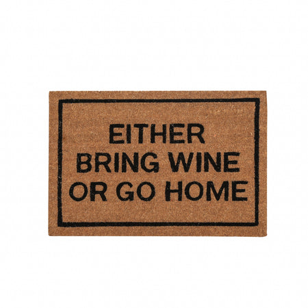 Either Bring Wine or Go Home