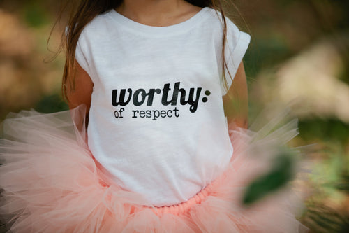 Worthy Of Respect White T-Shirt