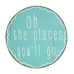 """Oh the Places You'll Go"" - Wall Decor"