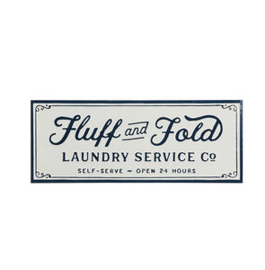 """Fluff and Fold"" Sign"