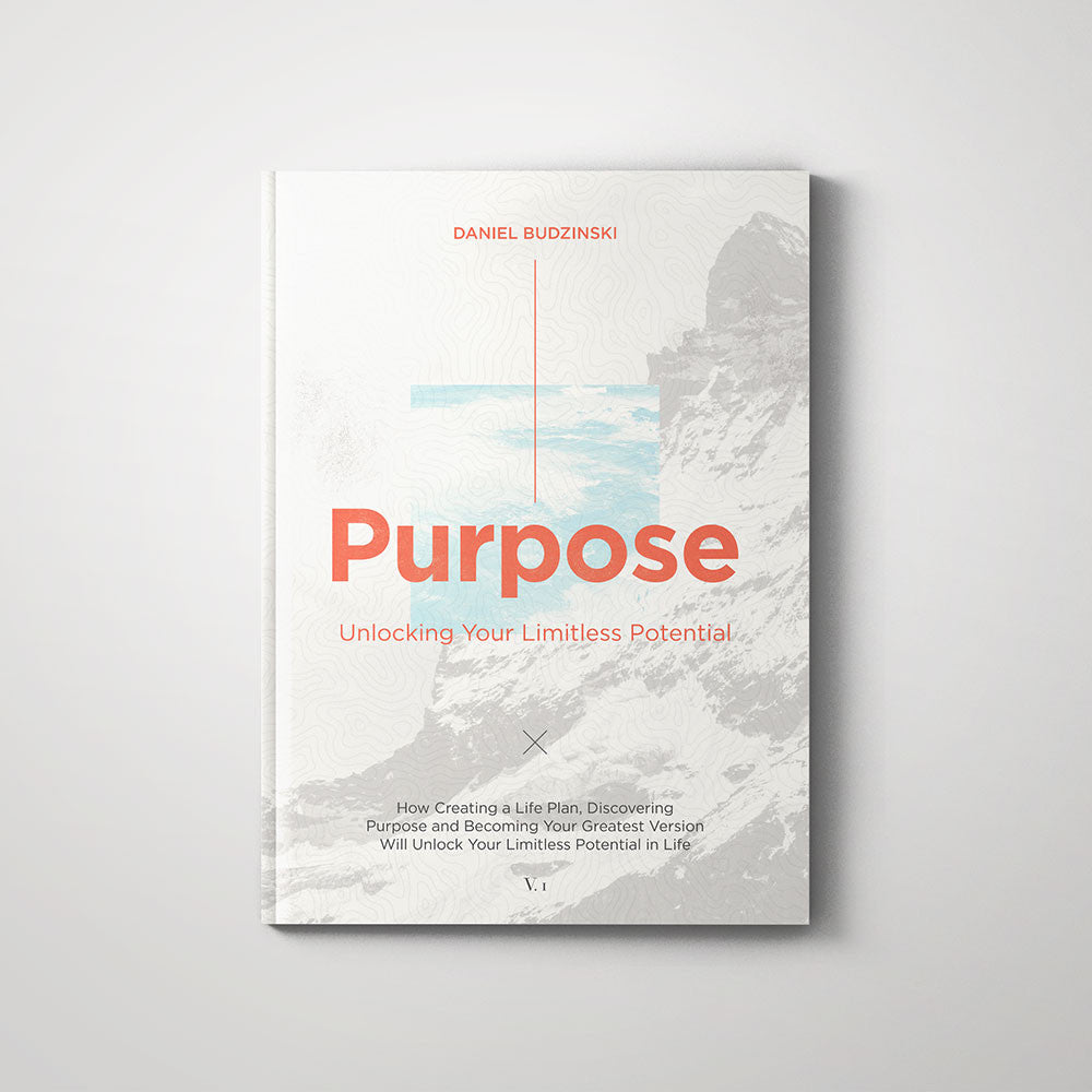 The Purpose Workbook: Build Your Life Plan In 30 Days