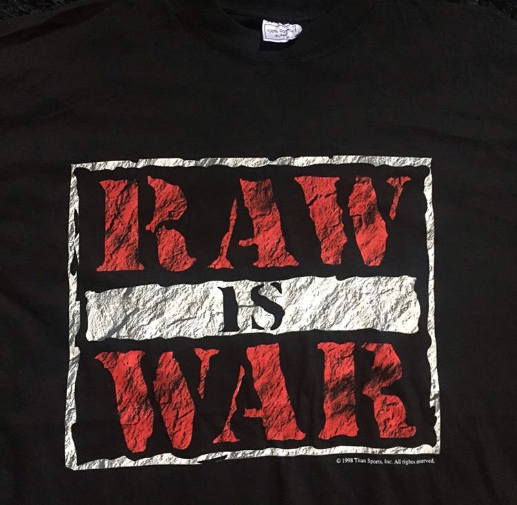 Raw Is War Tee