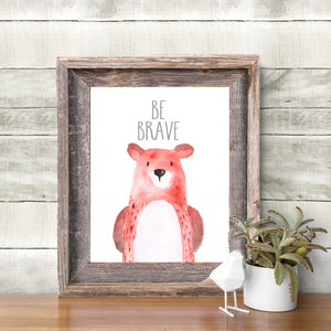Woodland Collection - Bear - Be Brave - Instant Download