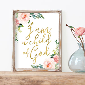 Blushed Collection - I am a child of God - Print