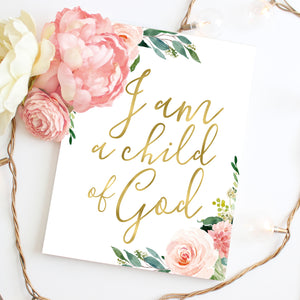 Blushed Collection - I am a child of God - Instant Download