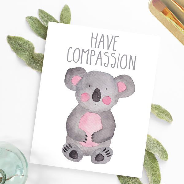 Safari Collection - Koala Have Compassion - Print
