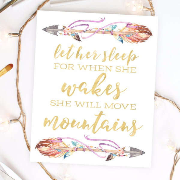 Bohemia Collection - Let Her Sleep For When She Wakes She Will Move Mountains - Instant Download