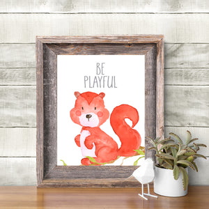 Woodland Collection - Squirrel - Be Playful - Instant Download