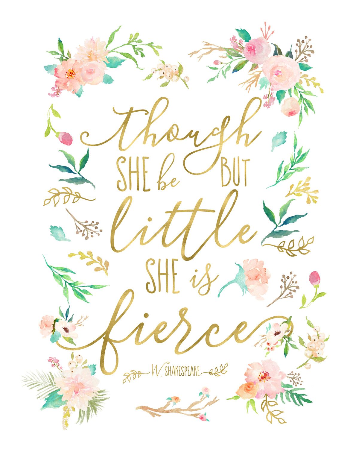 Though She Be But Little She Is Fierce Quote | Though She Be But Little She Is Fierce Affordable Nursery Art Print