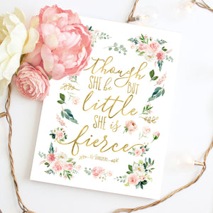 Though She Be But Little She Is Fierce - Blush Floral Nursery Wall Art for Baby Girl