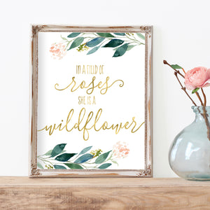Blushed Collection - In A Field Of Roses She Is A Wildflower - Instant Download