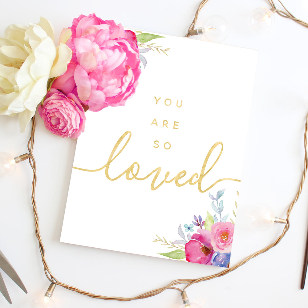 Rosewater Collection - You Are So Loved II - Print