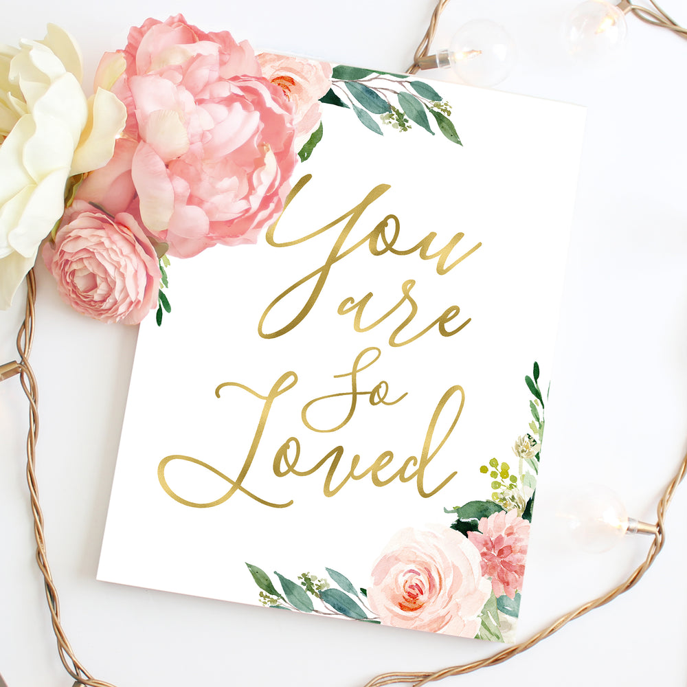 Blushed Collection - You Are So Loved - Print