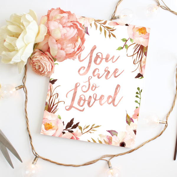 Tribal Rose - You Are So Loved - Print