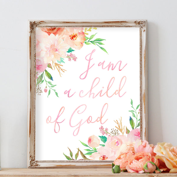 Nursery Bible Verse I am a child of God Christian Nursery Wall Art Scripture Art Printable Blush Pink Watercolor Floral Flower Nursery Decor