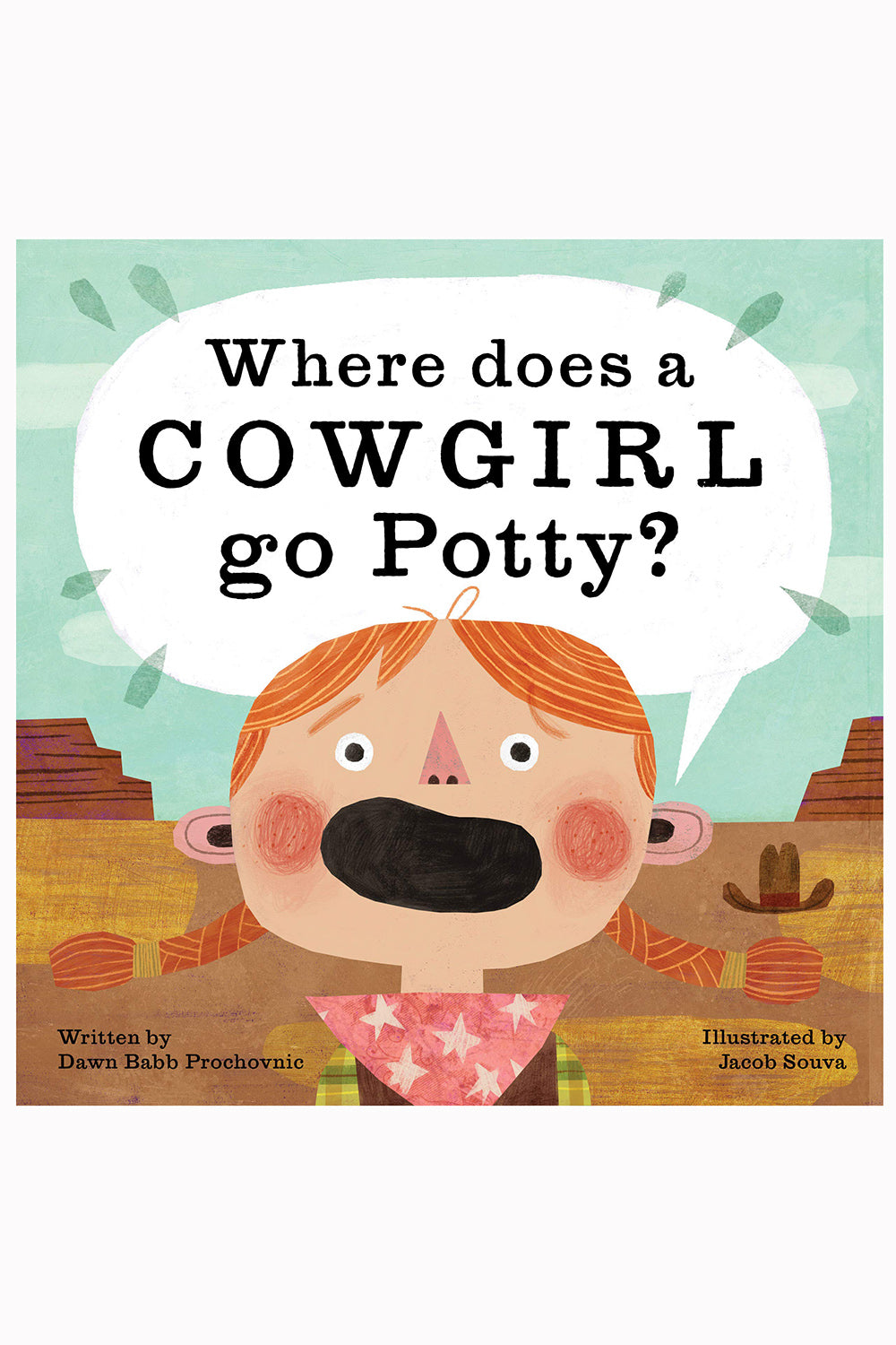 Where Does a Cowgirl Go Potty? Book
